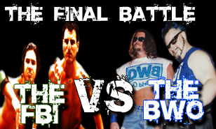 FBI VS BWO -The Final Battle at the Extreme Reunion 4/28 Philly! BUY TICKETS NOW!