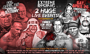 Extreme Rising Pro Wrestling live April 25th and April 26th Philadelphia, PA